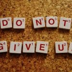 do not give up on your health dreams